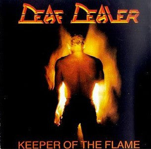 Deaf Dealer - Keeper Of The Flame