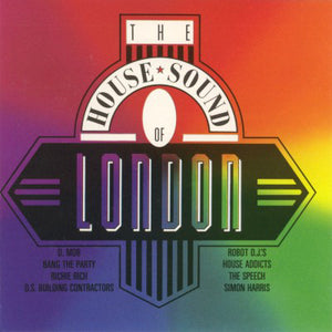 Various - The House Sound Of London