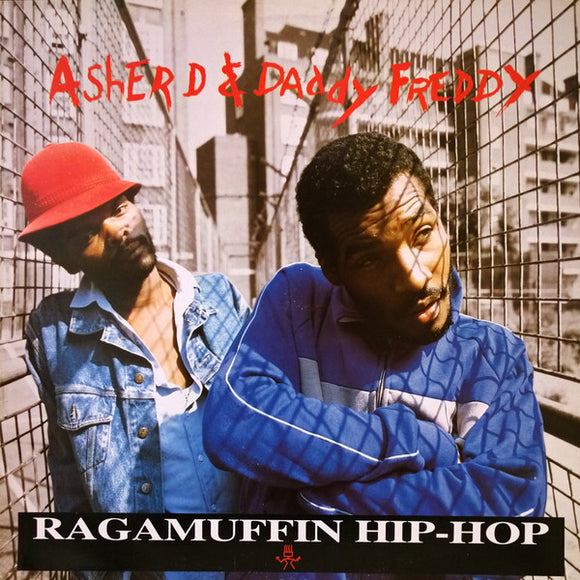 Asher D & Daddy Freddy - Ragamuffin Hip-Hop