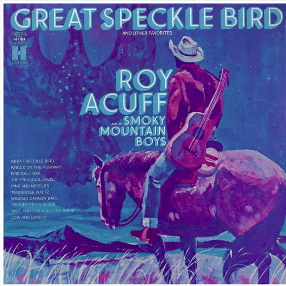 Roy Acuff - Great Speckle Bird