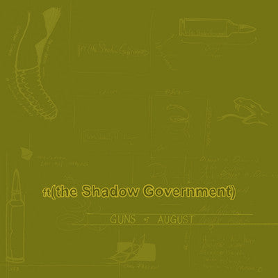 ft (the Shadow Government) - Guns Of August