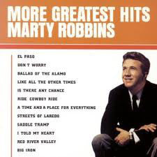Marty Robbins - More Greatest Hits