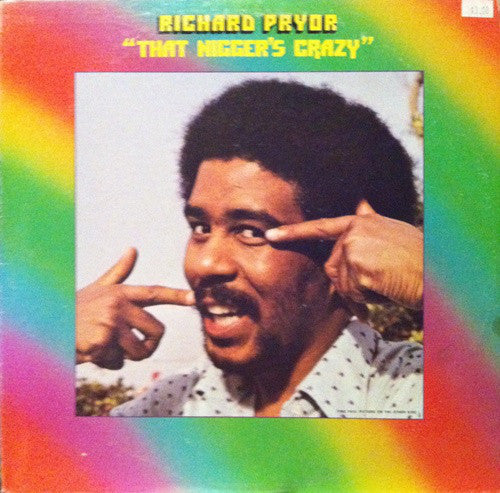 Richard Pryor - That Nigger's Crazy