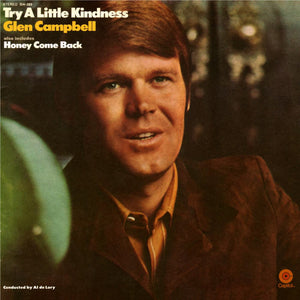 Glen Campbell - Try A Little Kindness