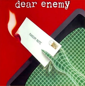 Dear Enemy - Ransom Note