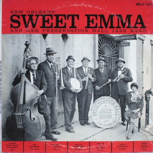 Sweet Emma - And Her Preservation Hall Jazz Band