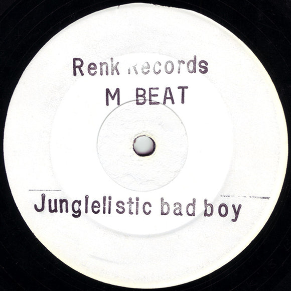 M-Beat - Junglelistic Bad Boy