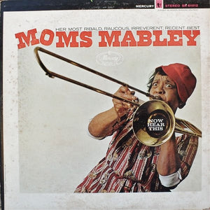 Moms Mabley - Now Hear This!