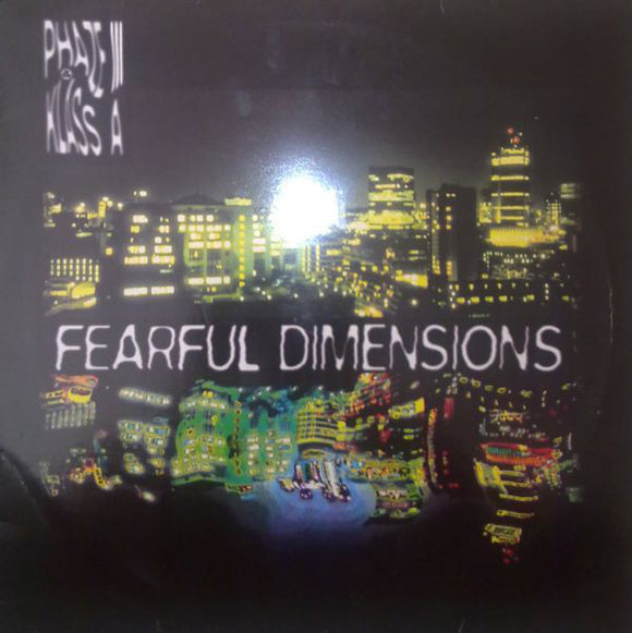 Phaze 3 & Klass A - Fearful Dimensions