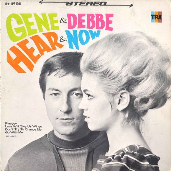 Gene And Debbe - Hear & Now