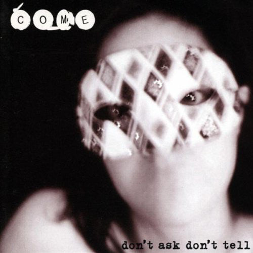 Come - Don't Ask Don't Tell