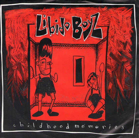 Libido Boyz - Childhood Memories