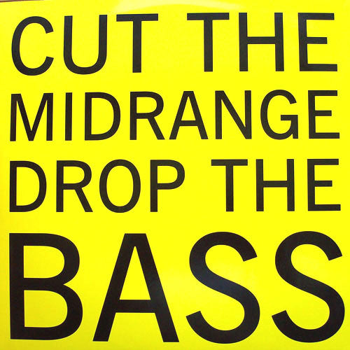 Cylob - Cut The Midrange Drop The Bass