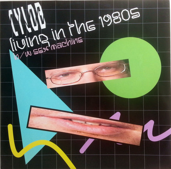 Cylob - Living In The 1980s