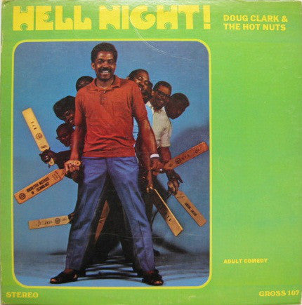 Doug Clark & The Hot Nuts - Hell Night!