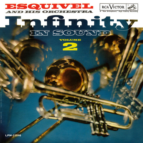 Esquivel And His Orchestra - Infinity In Sound Volume 2