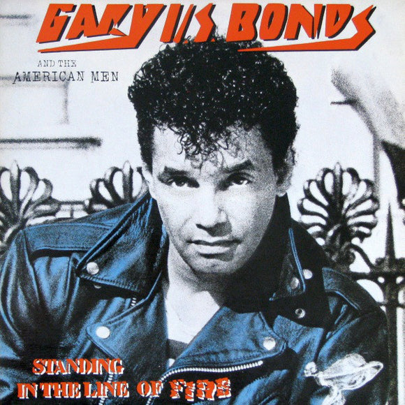 Gary U.S. Bonds - Standing In The Line Of Fire