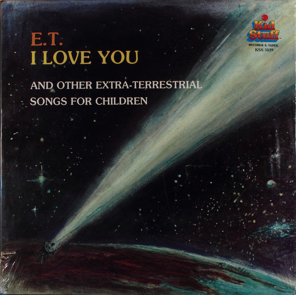 Starlight Children's Chorus - E.T., I Love You