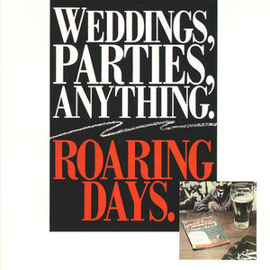 Weddings, Parties, Anything - Roaring Days