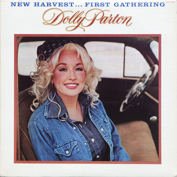 Dolly Parton - New Harvest ... First Gathering
