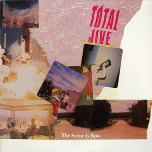 Total Jive - The Scene Is Now