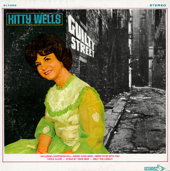 Kitty Wells - Guilty Street