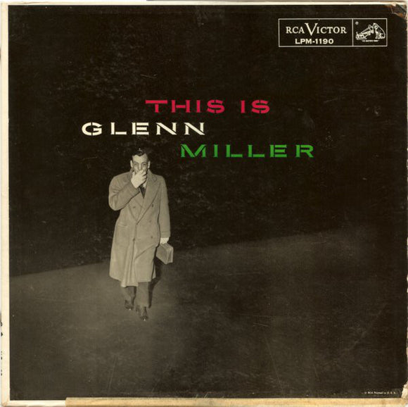 Glenn Miller And His Orchestra - This Is Glenn Miller