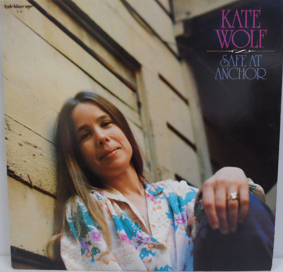 Kate Wolf - Safe At Anchor