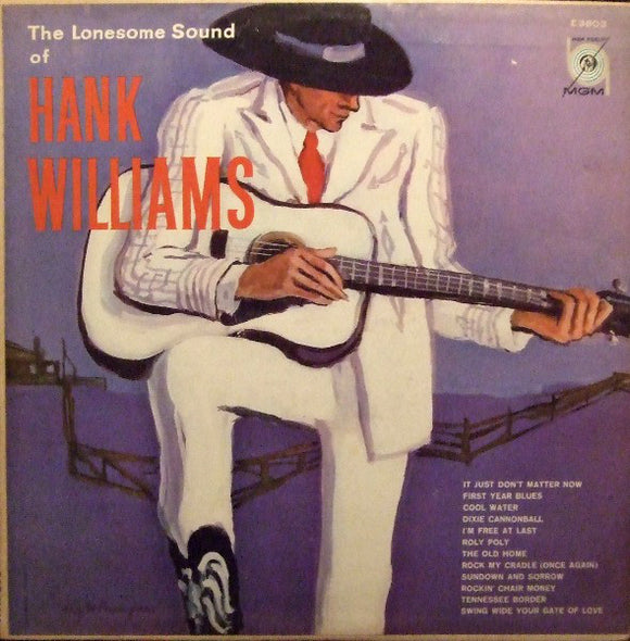 Hank Williams - The Lonesome Sound Of Hank Williams