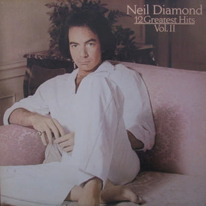 Neil Diamond - 12 Greatest Hits, Vol. II