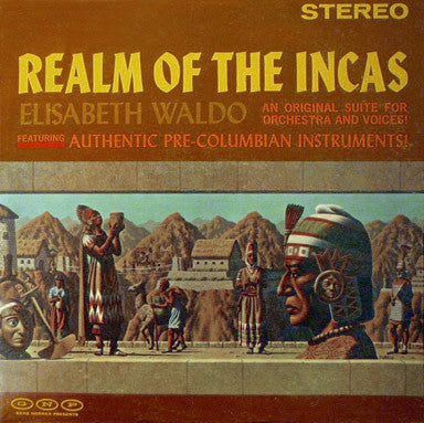 Elisabeth Waldo - Realm Of The Incas