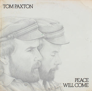 Tom Paxton - Peace Will Come