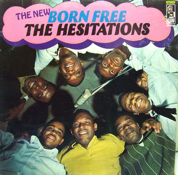 The Hesitations - The New Born Free