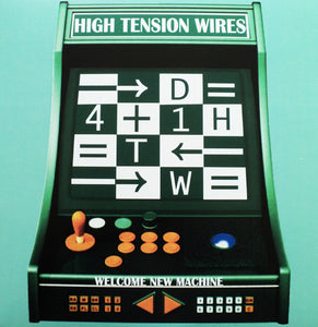 High Tension Wires - Welcomes New Machine