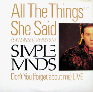 Simple Minds - All The Things She Said / Don't You (Forget About Me) Live