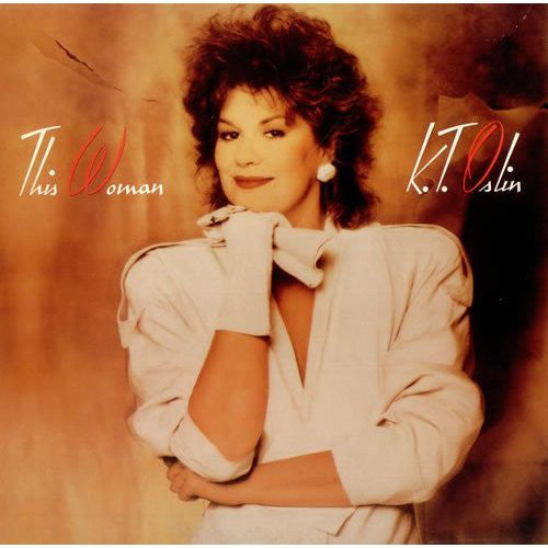K.T. Oslin - This Woman