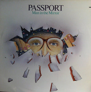 Passport - Man In The Mirror