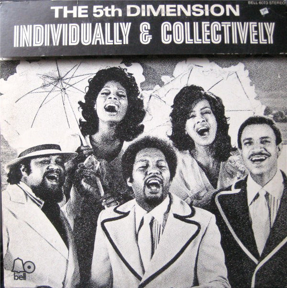 The 5th Dimension - Individually and Collectively