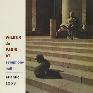 Wilbur De Paris And His New New Orleans Jazz - Wilbur De Paris At Symphony Hall
