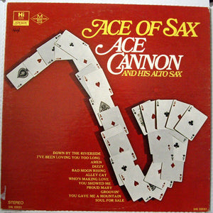 Ace Cannon - Ace Of Sax