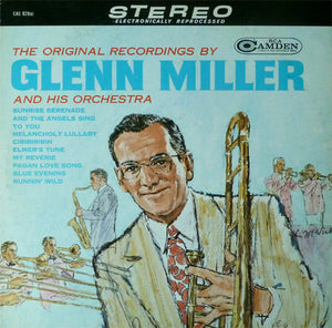 Glenn Miller And His Orchestra - The Original Recordings