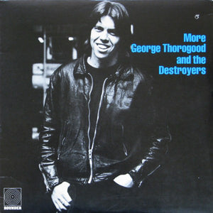 George Thorogood - More