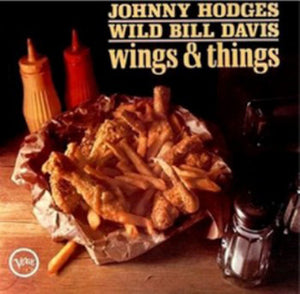Johnny Hodges - Wings & Things