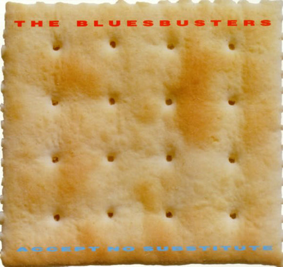 The Bluesbusters - Accept No Substitute