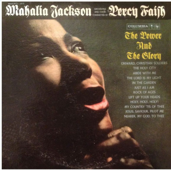 Mahalia Jackson - The Power And The Glory