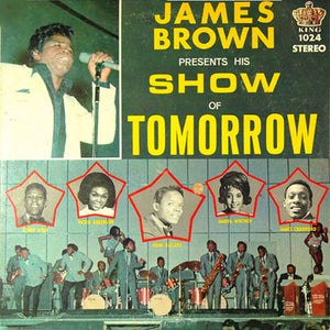 James Brown - Show Of Tomorrow