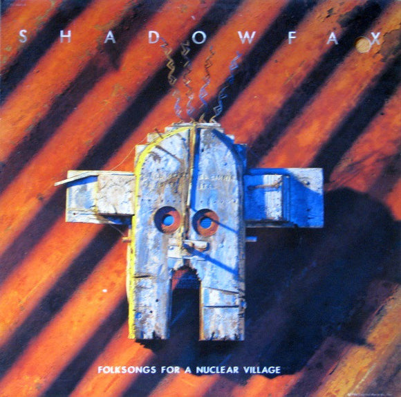 Shadowfax - Folksongs For A Nuclear Village