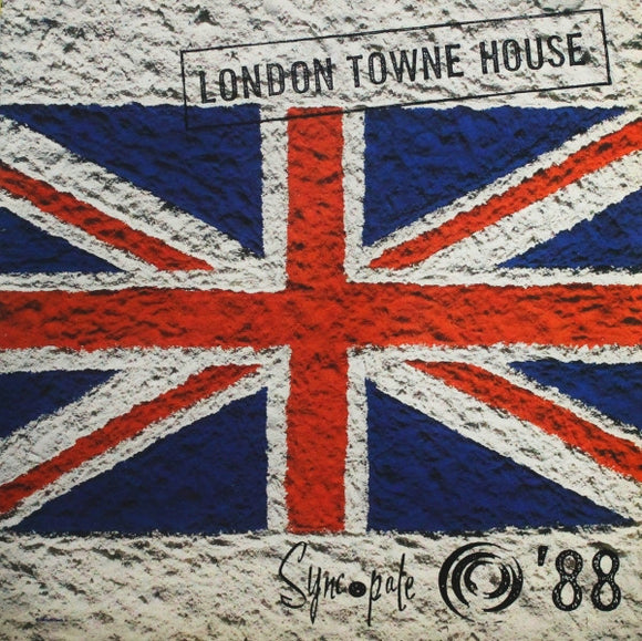 Various - London Towne House - Syncopate '88
