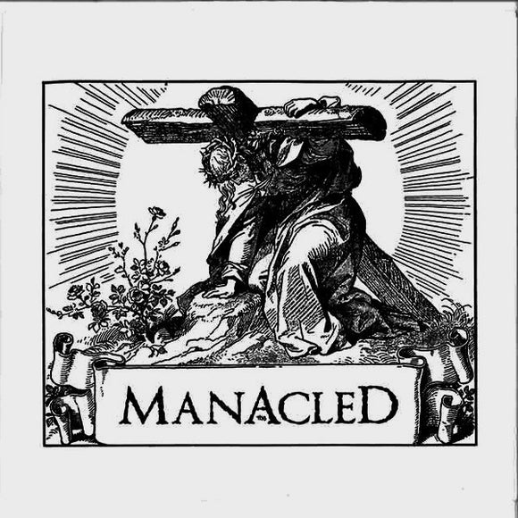 The Manacled - The Manacled