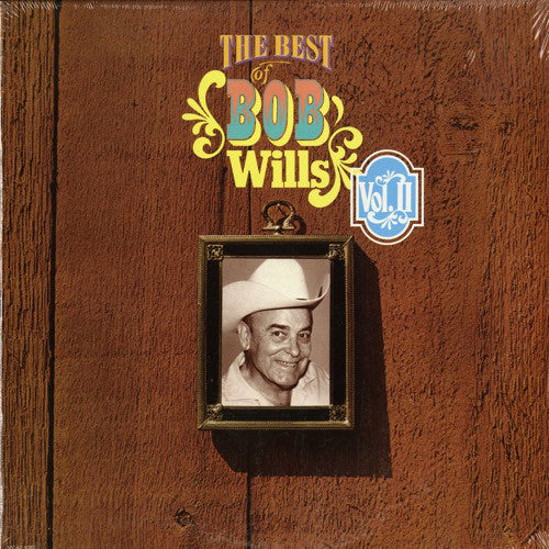 Bob Wills - The Best Of Bob Wills Vol.II